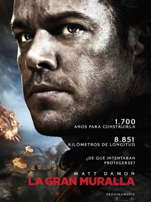 La Gran Muralla The Big Wall pelicula estreno