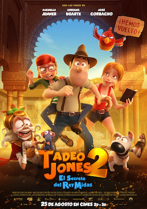 Tadeo Jones 2- El Secreto del Rey Midas Carteleras de Cine