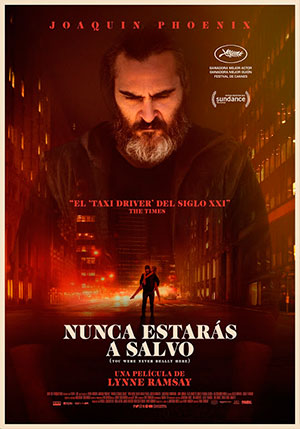 Nunca-Estaras-a-Salvo-You-Were-Never-Really-Here-Pelicula-estreno-2018-Phoenix