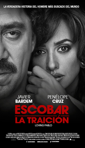 Escobar La Traicion Loving Pablo 2018 Pelicula